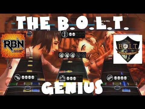 The B.O.L.T. - Genius - Rock Band Network 1.0 Expert Full Band (April 19th, 2011)