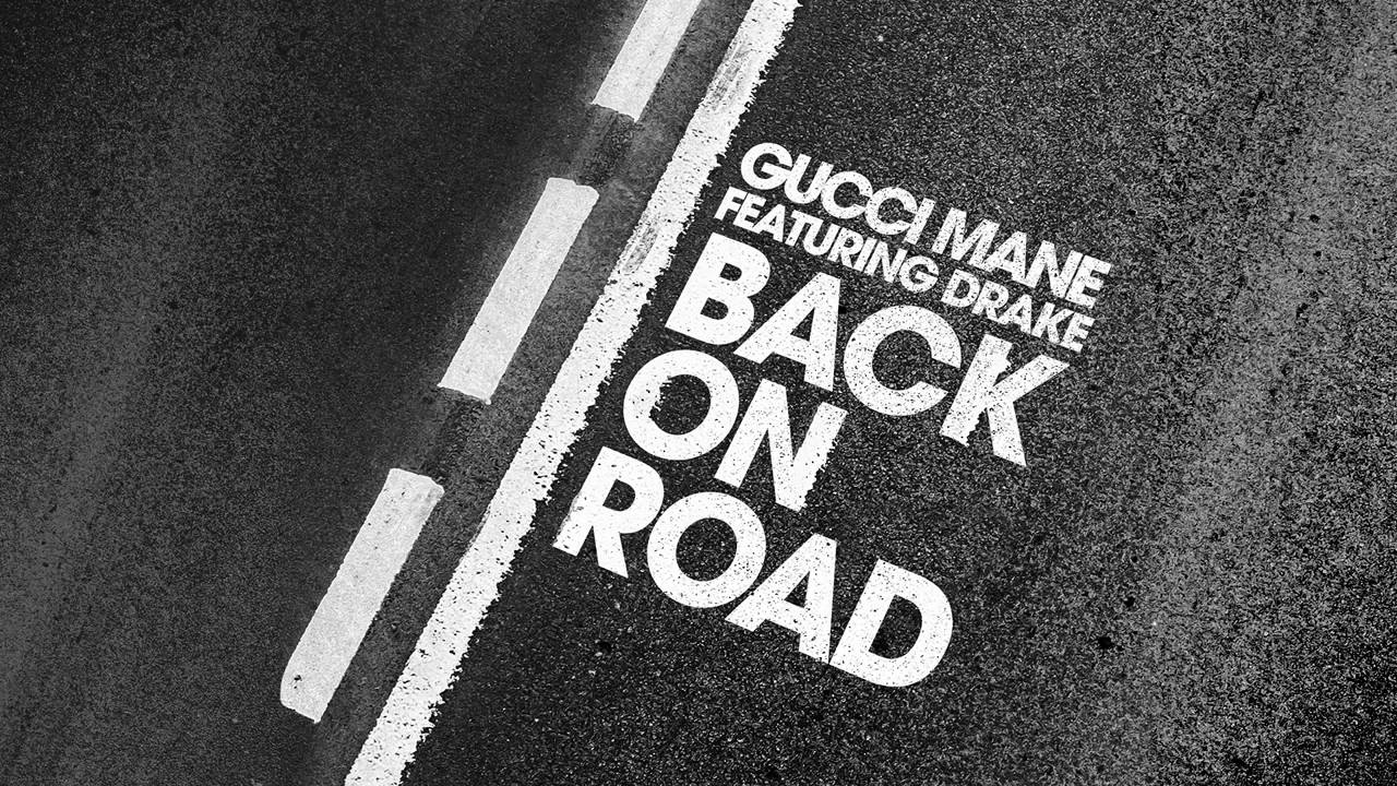 Download Gucci Mane   Back On Road feat  Drake Official Audio