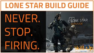 The Division | Lone Star Build Guide (Max DPS Build Guide for PVE)