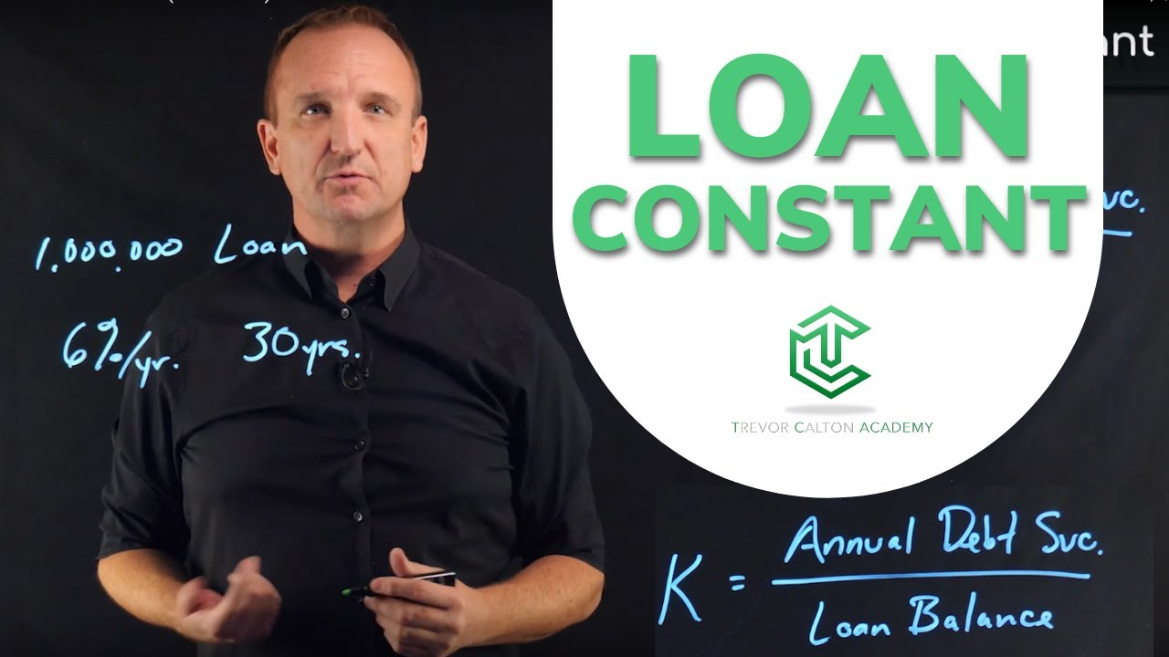 What is a Loan Constant?