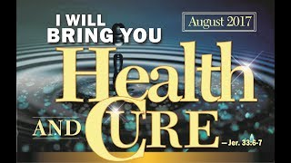 SPECIAL HEALING SERVICE August 6 2017