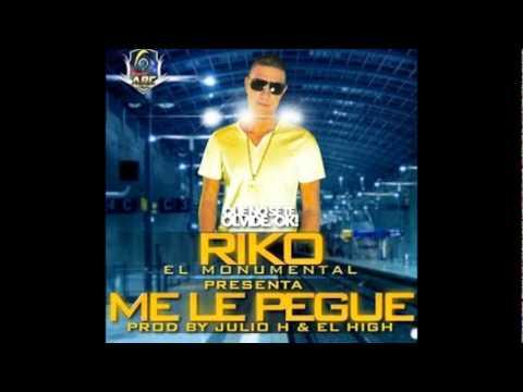 Me Le Pegue - R.I.K.O. (Reggaeton 2011)