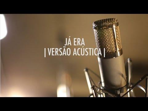 Já Era  Versão Acústica  EP Vitor Kley