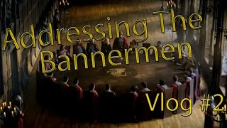Addressing The Bannerman Vlog #2
