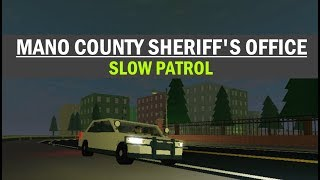 ROBLOX | Mano County Sheriff's Office | SLOW PATROL