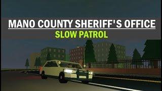 ROBLOX | Mano County Sheriff es Office | SLOW PATROL