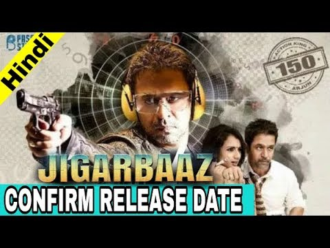 Jigarbaaz 2018 Hindi Dubbed Movie Release Date Confirm