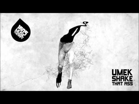UMEK - Shake That Ass (Original Mix) [1605-187]