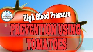 High Blood Pressure Prevention - Using Tomatoes