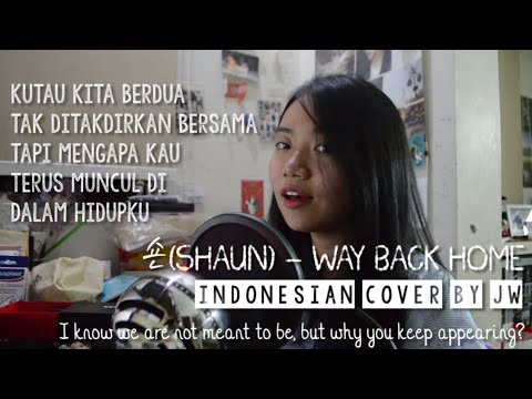 SHAUN 숀 - Way Back Home (Indonesian Cover) [THANKS FOR 12K SUBS!!]