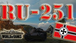 World of Tanks /// Ru 251 - First Mark, Ace Tanker, High Caliber