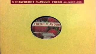 Strawberry Flavour feat.Ingrid Simons - Fresh (All Night Long)(Vocal Mix)