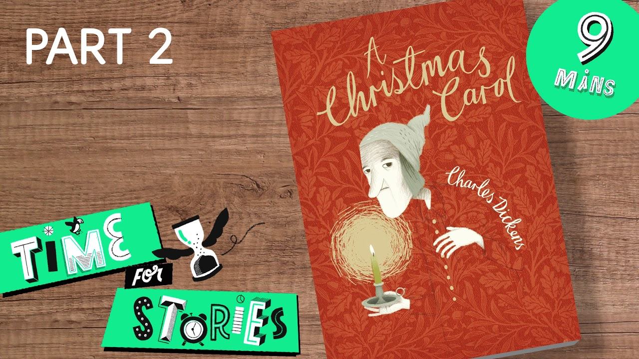 'A Christmas Carol' by Charles Dickens   Part 2   Audio Extract   Time For Stories - YouTube