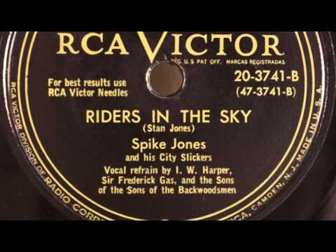Riders In The Sky (Unedited Version)- Spike Jones And His City Slickers-1949