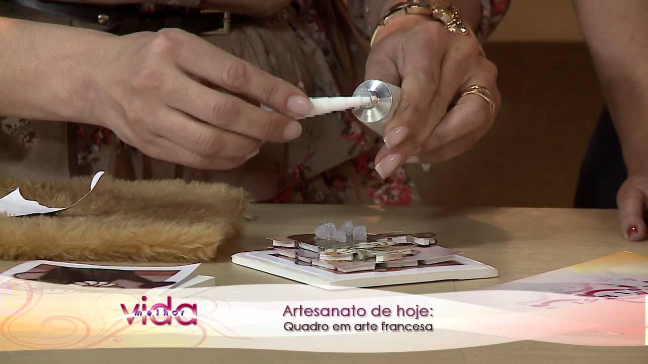 Artesanato Alagoas Maceio ~ Vida Melhor Artesanato Quadro em arte francesa (Helena Fanger) YouTube