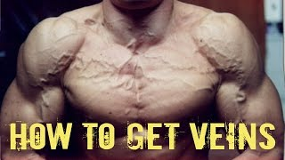 How To Get Veins In Your Arms (Ripped Vascularity)