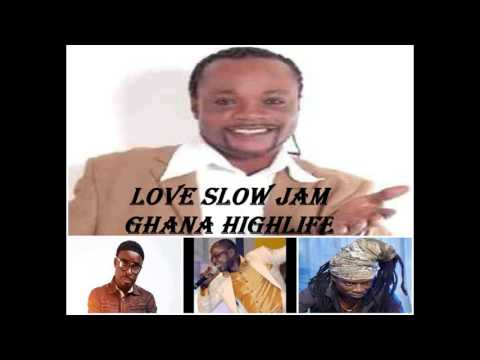 Love slow Jam (Ghana Highlife)