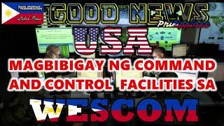 GOOD NEWS  COMMAND AND CONTROL FACILITIES IBIBIGAY NG USA SA WESTERN COMMAND NG PILIPINAS