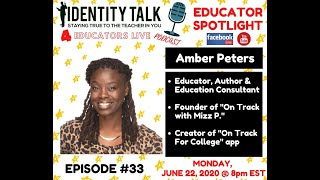 "IDTALK4ED LIVE Episode #33 - ""On Track With Mizz P"" (Amber Peters)"