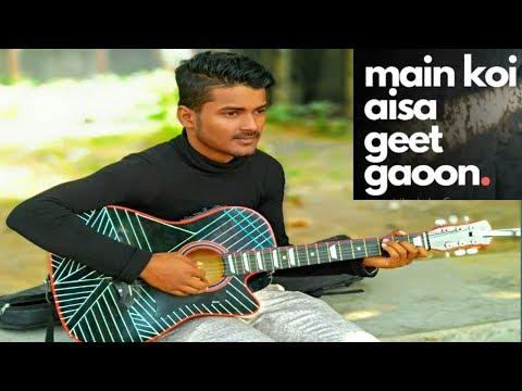 Main Koi Aisa Geet Gao ( mashup song) on acoustic guitar by-Mera Music Channel-(Hindi/English)