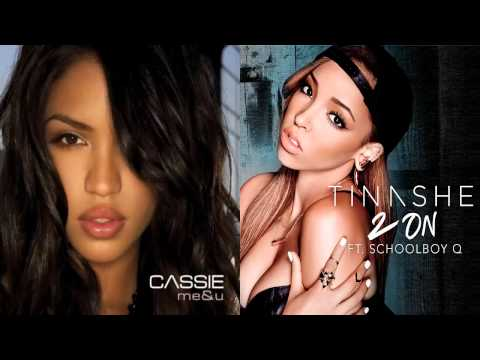 Cassie vs. Tinashe - Me and 2on (Mashup)