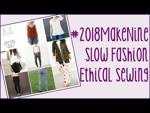 #2018MakeNine-A Commitment to Slow Fashion and Ethical Sewing