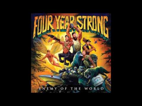 Four Year Strong - Enemy Of The World (full album)