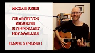 Markus Krebs – The Artist you requested is temporarily not available, Staffel 2 Episode 1