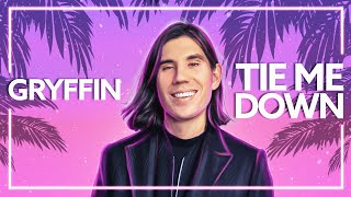 Gryffin - Tie Me Down (with Elley Duhé) [Lyric Video]