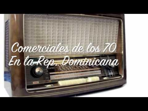 Comerciales de la la Radio  en la Republica Dominicana. Decada de los 70'