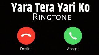 Yara Teri Yari Ko Ringtone