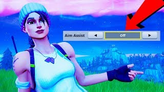 So I Turned Aim Assist OFF On Fortnite