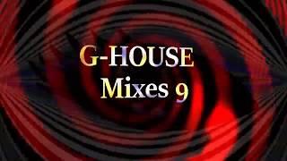 [Xx]- Best🔥 G HOUSE Music Mix #9 /Saint Punk/ New G-House 2019