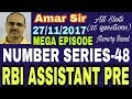 RBI ASSISTANT PRE 27/11/2017: NUMBER SERIES-48: MEGA EPISODE (ALL SLOTS) Memory Based
