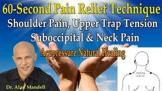 60 second pain relief technique for shoulder pain upper trap tension suboccipital neck pain