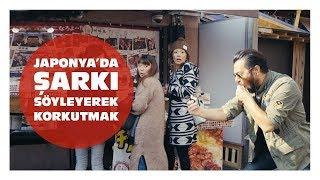 Japonya'da Bağırarak Şarkı Söylemek - Hayrettin🇯🇵