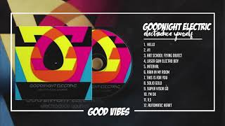 Goodnight Electric - Electroduce Yourself  [FULL ALBUM]