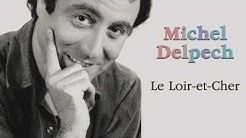 Michel Delpech - Le Loir-et-Cher (Audio Officiel)