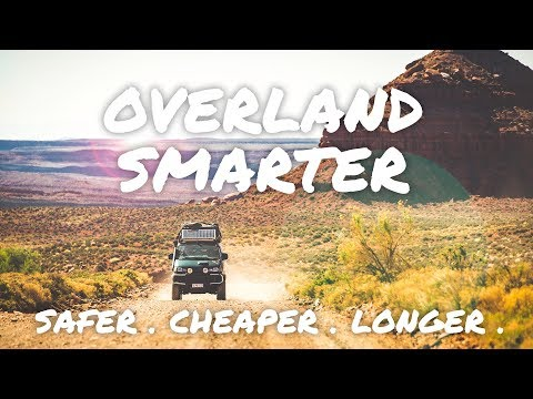 OVERLAND SMARTER, CHEAPER, SAFER & LONGER | PAN AMERICAN ADVENTURE | OVERLAND WAY