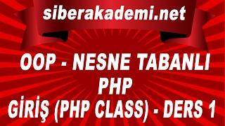OOP Nesne Tabanlı Php Giriş Php Class Ders 1