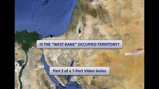 Howard Grief - The Legal Foundation and Borders of Israel under International Law (Summary - part 2)