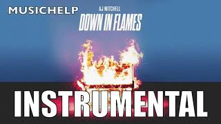 AJ Mitchell - Down In Flames INSTRUMENTAL/KARAOKE (Prod. durch MUSICHELP)