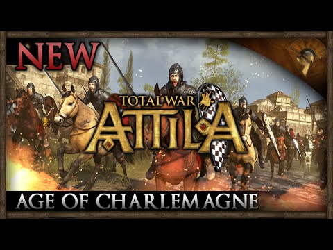 Total War: ATTILA - Age of CHARLEMAGNE Announcement! |