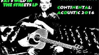 Matt Skiba - Continental by Alkaline Trio Acoustic 2016 New