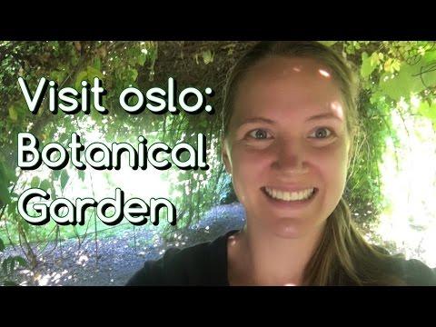 Travel in Norway/Oslo: Botanisk Hage