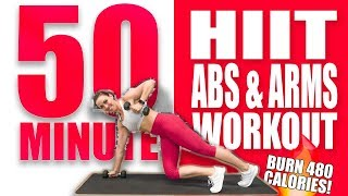 50 Minute HIIT Abs & Arms Workout 🔥Burn 480 Calories! 🔥Sydney Cummings