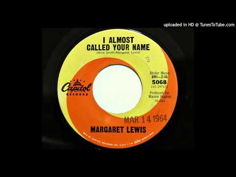 Margaret Lewis  I Almost Called Your Name Capitol 5068 1963
