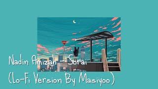 Download Lagu Nadin Amizah - Sorai (Lo-Fi Version By Masiyoo) mp3