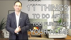 11 Things to Do After You Purchase Your Home
