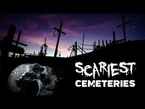 SCARIEST CEMETERIES in the World | DO NOT Visit These Places Alone!